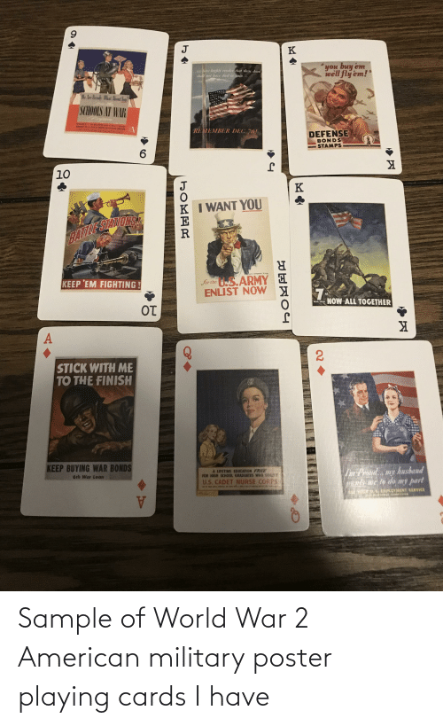 World War 2: Sample of World War 2 American military poster playing cards I have
