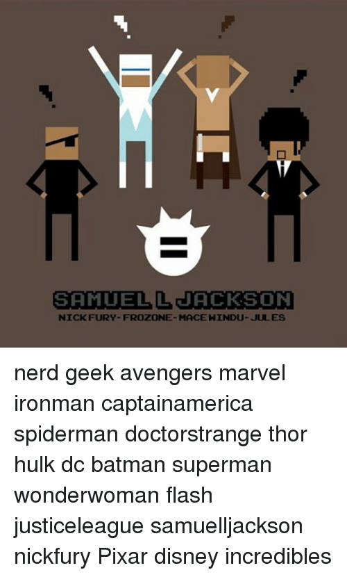 Frozone: SAMUEL L JACKSON  NICK FURY- FROZONE MACE HINDU- JUL ES nerd geek avengers marvel ironman captainamerica spiderman doctorstrange thor hulk dc batman superman wonderwoman flash justiceleague samuelljackson nickfury Pixar disney incredibles