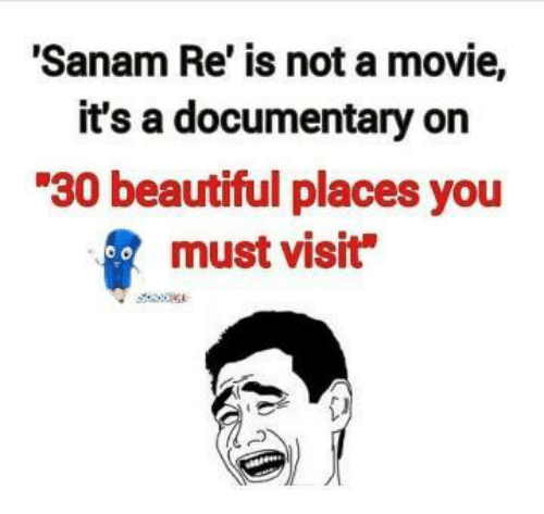 """beautiful places: 'Sanam Re is not a movie,  it's a documentary on  """"30 beautiful places you  must visit  OO"""