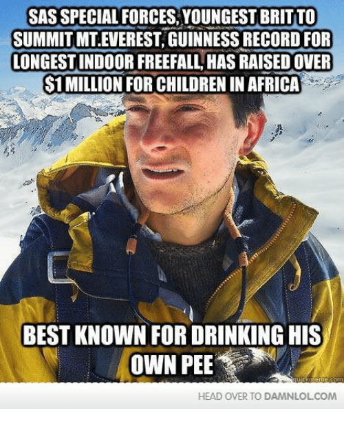 Africa, Children, and Drinking: SAS SPECIAL FORCES, YOUNGEST BRITTO  SUMMIT MT EVEREST, GUINNESS RECORD FOR  LONGESTINDOOR FREEFALL HAS RAISEDOVER  S1MILLION FOR CHILDREN IN AFRICA  BEST KNOWN FOR DRINKING HIS  OWN PEE  HEAD OVER TO DAMANLOLCOM