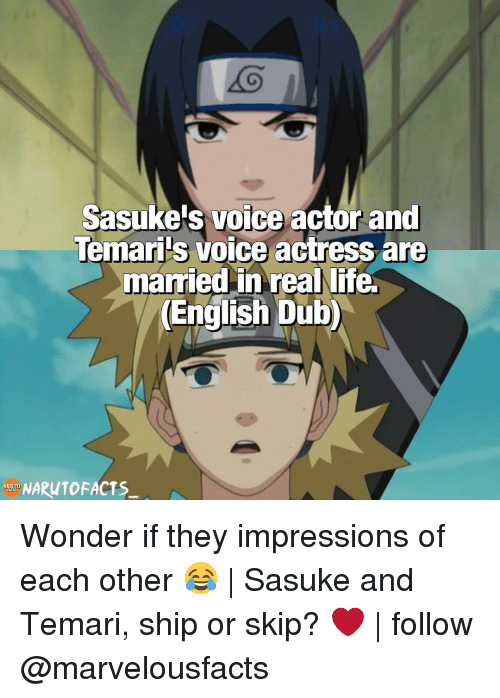 Sasuke And: Sasukeis voice actor and  Temaris voice actress are  married in real life.  NARUTOFACTS Wonder if they impressions of each other 😂 | Sasuke and Temari, ship or skip? ❤️ | follow @marvelousfacts