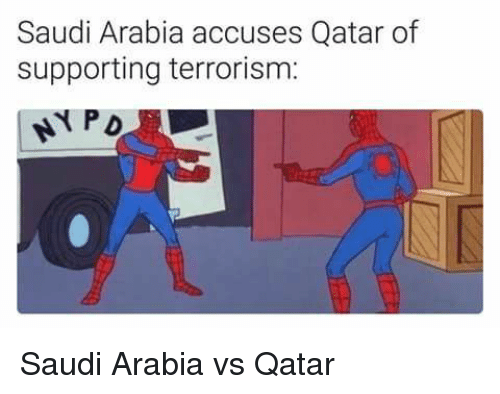 Im Going To Hell For This: Saudi Arabia accuses Qatar of  supporting terrorism: Saudi Arabia vs Qatar