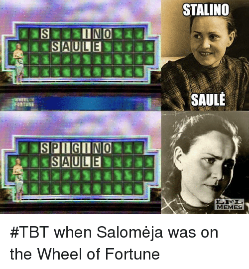 wheel of fortune: SAULE  STALINO  SAULE  MEMES #TBT when Salomėja was on the Wheel of Fortune