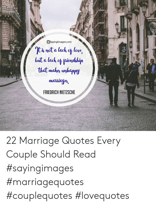 Friedrich Nietzsche: @Sayinglmages.com  STOP  massicGes  FRIEDRICH NIETZSCHE 22 Marriage Quotes Every Couple Should Read #sayingimages #marriagequotes #couplequotes #lovequotes