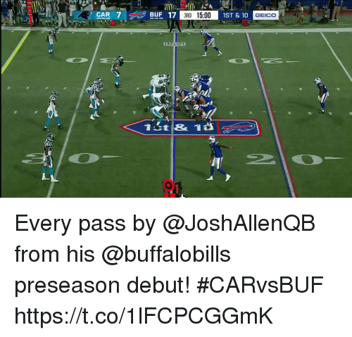 Memes, 🤖, and Geico: SB  CAR  BUF 17  3RD 15:00  1ST & 10  GEICO Every pass by @JoshAllenQB from his @buffalobills preseason debut! #CARvsBUF https://t.co/1lFCPCGGmK