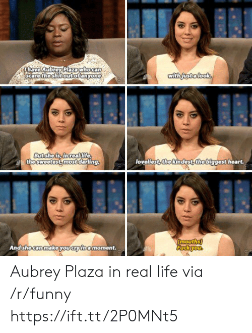 aubrey: scare the shitoutoranyone  the sweetest most darling  loveliest,thekindest the biggest heart.  AndshecanmakeiyoucF/Inamoment. Aubrey Plaza in real life via /r/funny https://ift.tt/2P0MNt5
