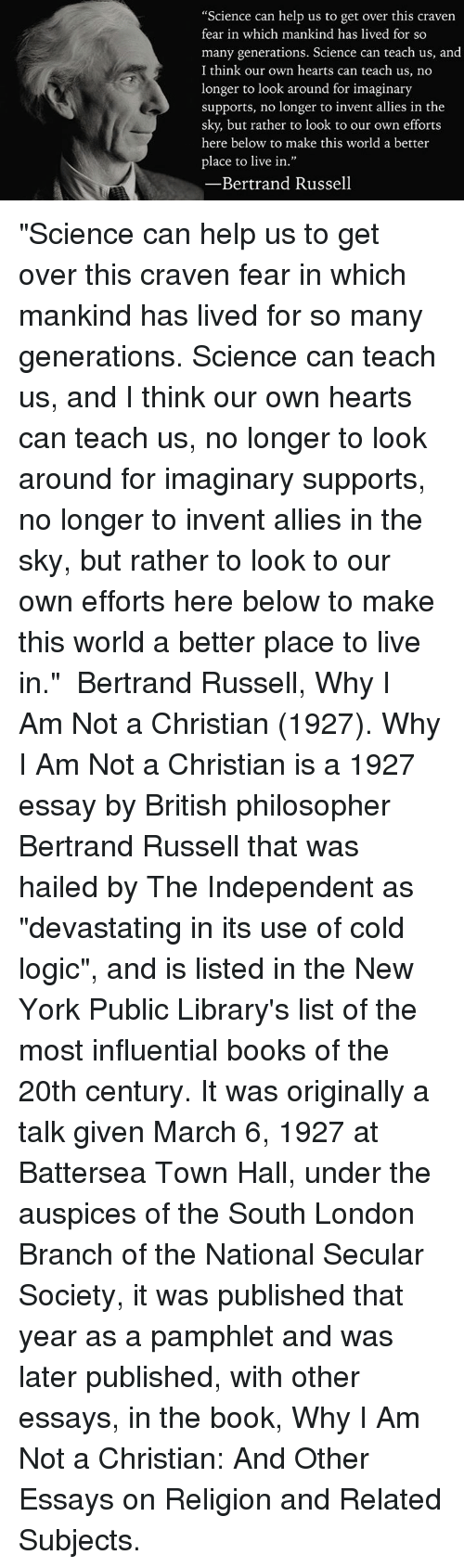 why i am not a christian and other essays Why i am not a christian and other essays on religion and related subjects by bertrand russell light shelf wear and minimal interior marks millions of satisfied customers and climbing.