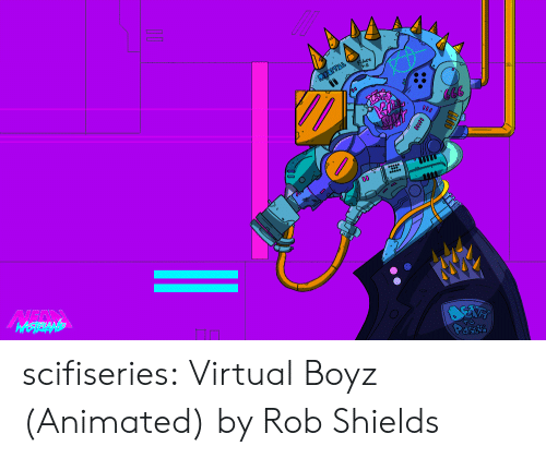 Animated: scifiseries:  Virtual Boyz (Animated) by Rob Shields