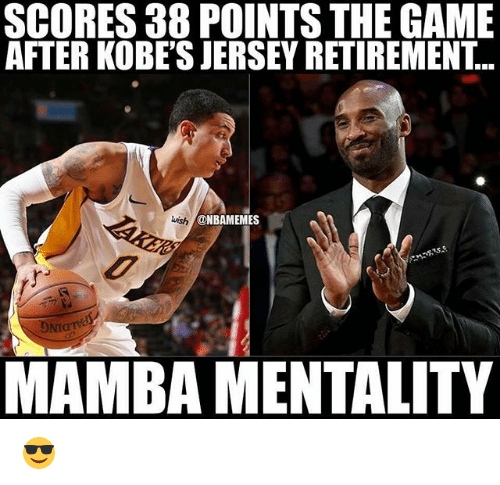Nba, The Game, and Game: SCORES 38 POINTS THE GAME  AFTER KOBE'S JERSEY RETIREMENT...  wish  @NBAMEMES  DNIO  MAMBA MENTALITY 😎