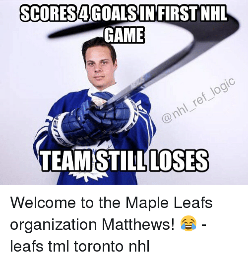 Gaming Logic: SCORES AGOALSIN FIRST NHL  GAME  logic  ref @nhl AMSTILL LOSES Welcome to the Maple Leafs organization Matthews! 😂 - leafs tml toronto nhl