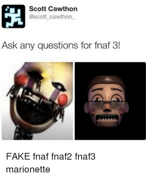 Scott cawthon scott cawthon ask any questions for fnaf 3 fake fnaf