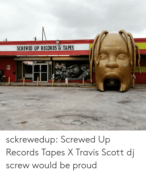 screwed up: SCREWED UP RECORDS & TAPES sckrewedup:  Screwed Up Records  Tapes X Travis Scott  dj screw would be proud