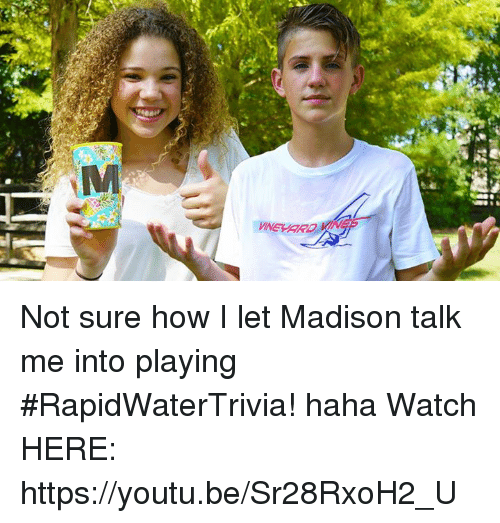 Dank and 🤖: seaaa Not sure how I let Madison talk me into playing #RapidWaterTrivia!  haha  Watch HERE:  https://youtu.be/Sr28RxoH2_U