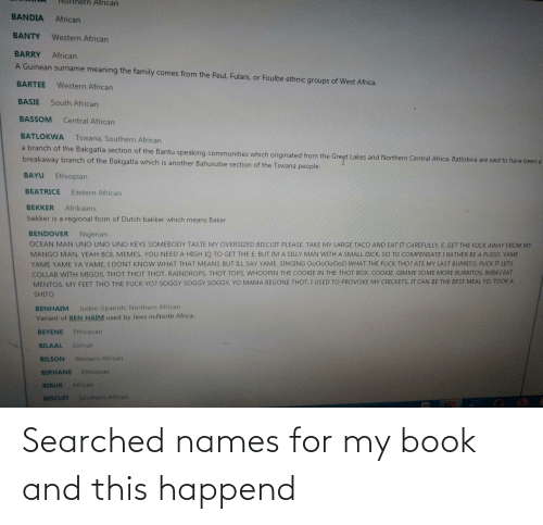 Book, Names, and For: Searched names for my book and this happend