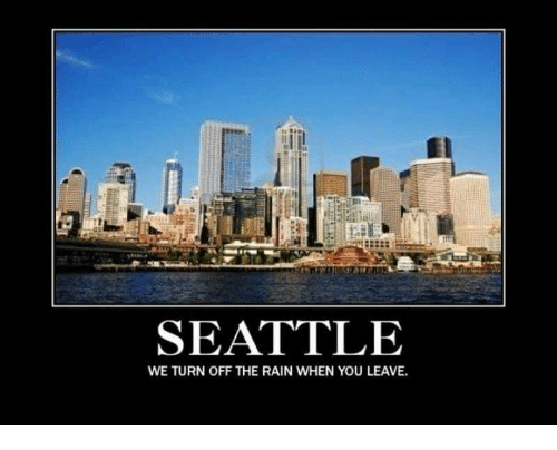 Image result for Seattle meme