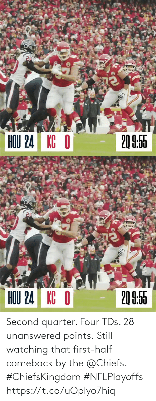 tds: Second quarter. Four TDs. 28 unanswered points.  Still watching that first-half comeback by the @Chiefs. #ChiefsKingdom #NFLPlayoffs https://t.co/uOpIyo7hiq