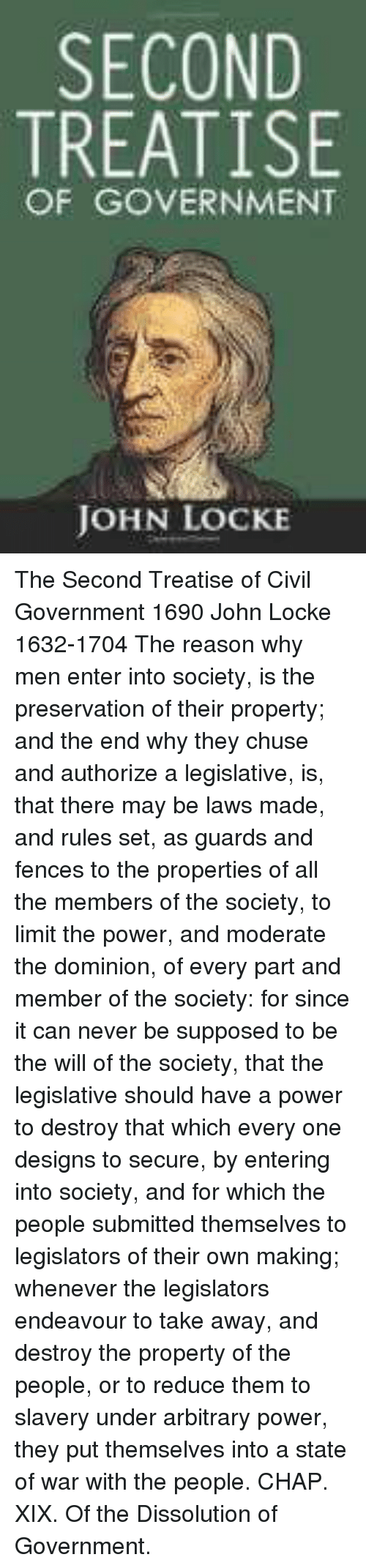 a discussion on natural equality and civil society in second treatise of government by john locke John locke two treatises of government 1690 the second treatise of civil government but though every man who has entered into civil society.