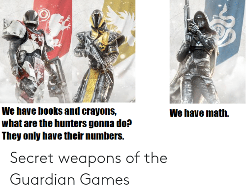 Guardian: Secret weapons of the Guardian Games