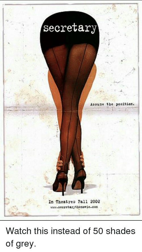 Fall, Funny, and 50 Shades of Grey: secretary  ASSHAC the position.  In Taeatres Fall 2002 Watch this instead of 50 shades of grey.