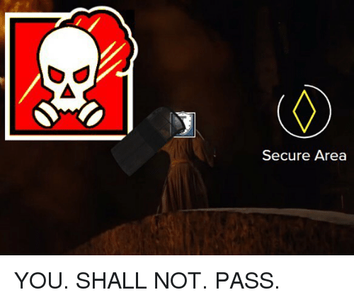 Secure Area YOU SHALL NOT PASS | Meme on SIZZLE
