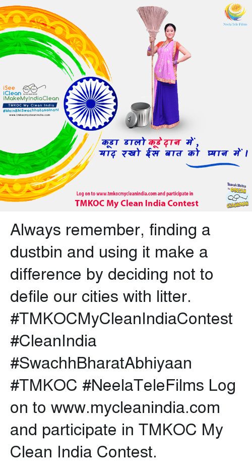 defile: See  Clean  akeMyIndiaClean  TMKOC My Clean India  #Main BhiSwachhatasainanl  www.trmkocmycleonindia.com  Log on to www.tmkocmycleanindia.com and participate in  TMKOC My Clean India Contest  Neela Tele Films  Taarak Mehta  OOLRA  HASHM Always remember, finding a dustbin and using it make a difference by deciding not to defile our cities with litter. #TMKOCMyCleanIndiaContest #CleanIndia #SwachhBharatAbhiyaan #TMKOC #NeelaTeleFilms  Log on to www.mycleanindia.com and participate in TMKOC My Clean India Contest.