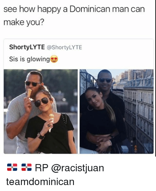 Dating a dominican woman meme