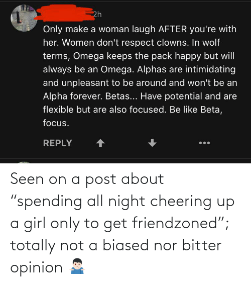 """cheering: Seen on a post about """"spending all night cheering up a girl only to get friendzoned""""; totally not a biased nor bitter opinion 🤷🏻♂️"""