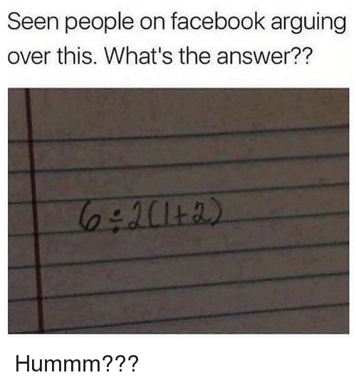 Facebook, Funny, and Answer: Seen people on facebook arguing  over this. What's the answer?? Hummm???