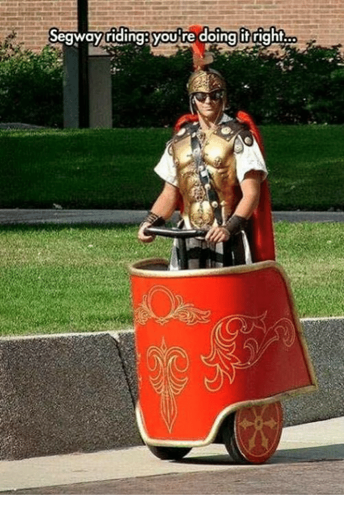 Youre Doing It Right: Segway riding youre doing it right