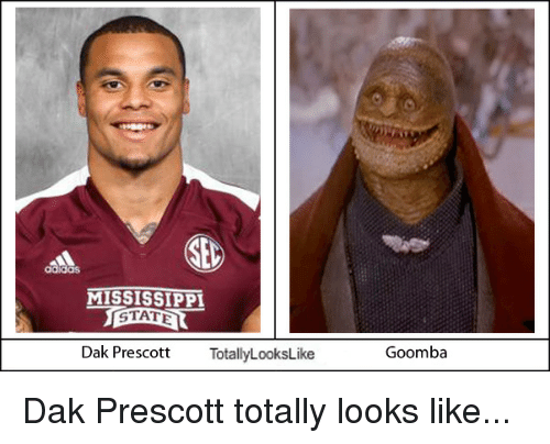 College Football and Mississippi: SEL  MISSISSIPPI  Dak Prescott  TotallyLooksLike  Goomba Dak Prescott totally looks like...