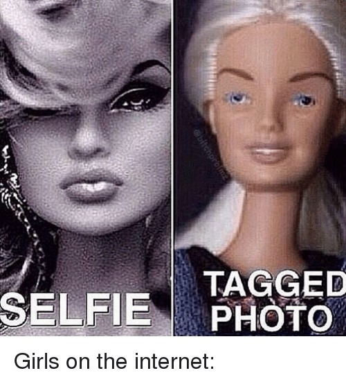 Memes and 🤖: SELFIE TAGGED Girls on the internet: