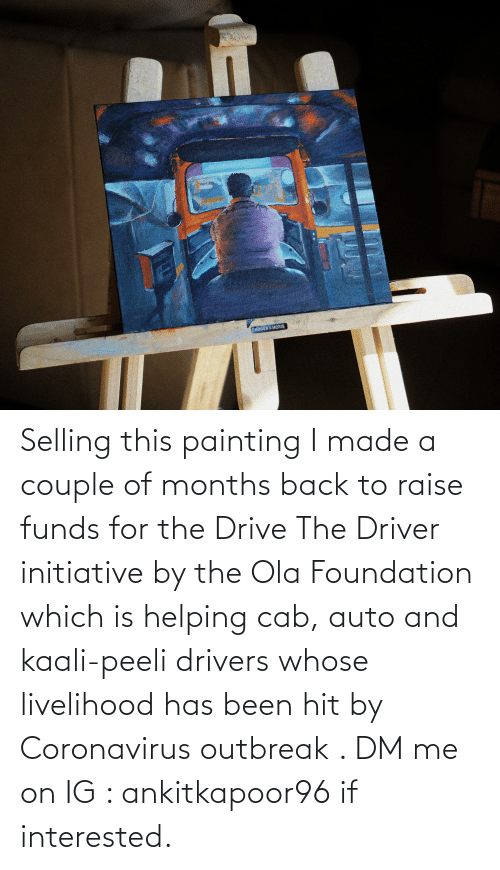 auto: Selling this painting I made a couple of months back to raise funds for the Drive The Driver initiative by the Ola Foundation which is helping cab, auto and kaali-peeli drivers whose livelihood has been hit by Coronavirus outbreak . DM me on IG : ankitkapoor96 if interested.