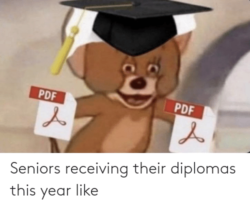 this year: Seniors receiving their diplomas this year like