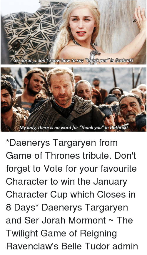 Ser Orahal Don't Know How to Say Thank You in Dothraki My ...