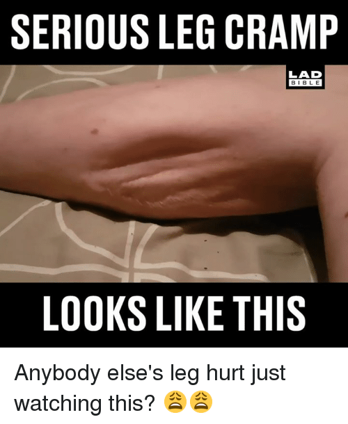 Just Watching: SERIOUS LEG CRAMP  LAD  BIBLE  LOOKS LIKE THIS Anybody else's leg hurt just watching this? 😩😩