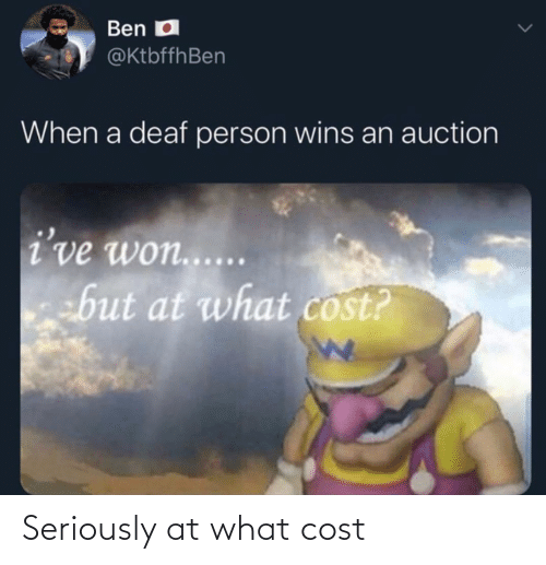 Cost: Seriously at what cost