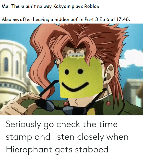 stamp: Seriously go check the time stamp and listen closely when Hierophant gets stabbed