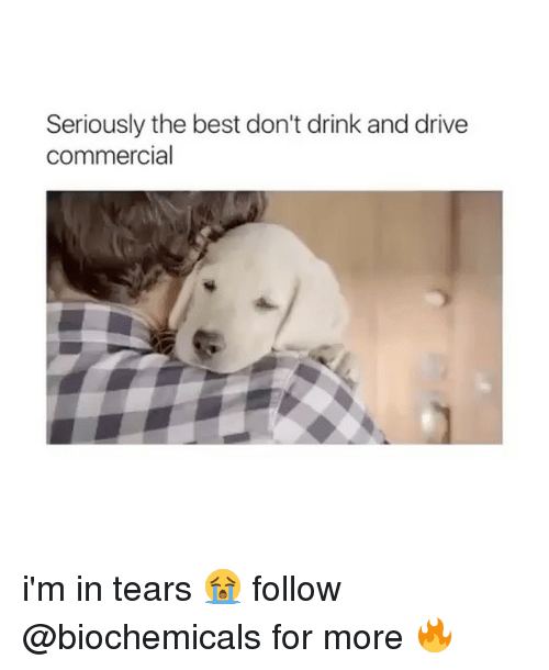 Dont Drink And Drive: Seriously the best don't drink and drive  commercial i'm in tears 😭 follow @biochemicals for more 🔥