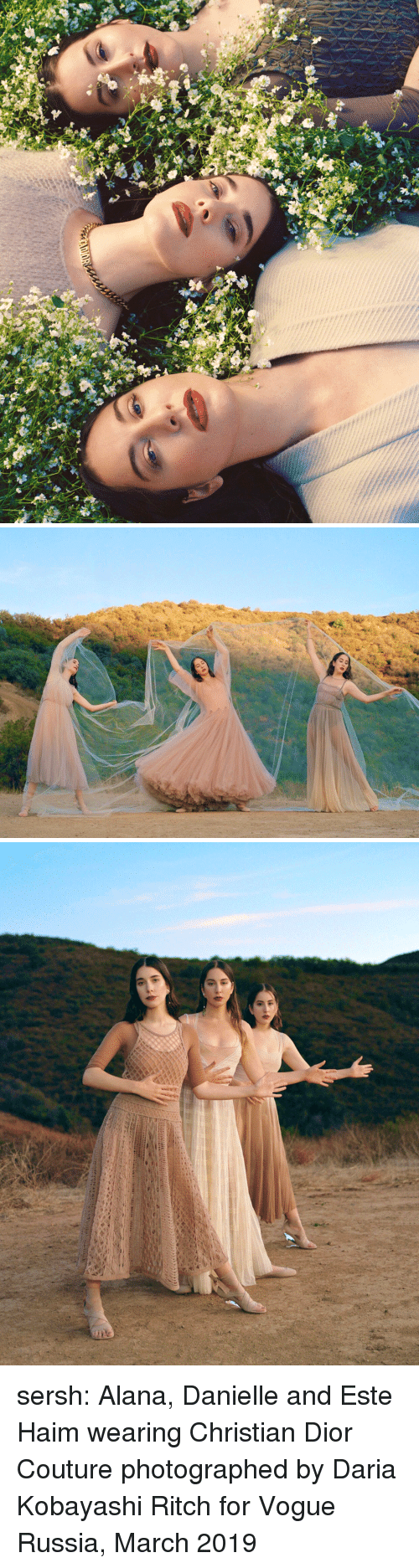 danielle: sersh: Alana, Danielle and Este Haim wearing Christian Dior Couturephotographed by Daria Kobayashi Ritch for Vogue Russia, March 2019