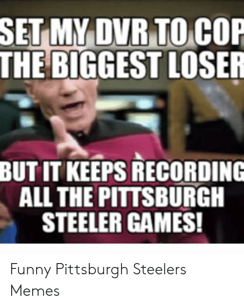 25 Best Memes About Funny Pittsburgh Steelers Funny