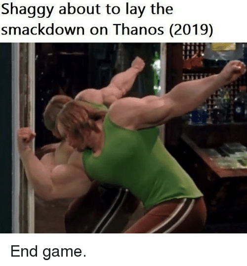 smackdown: Shaggy about to lay the  smackdown on Thanos (2019) End game.