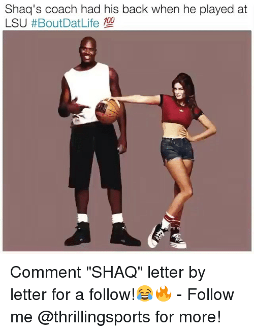 "lsu: Shaq's coach had his back when he played at  LSU Comment ""SHAQ"" letter by letter for a follow!😂🔥 - Follow me @thrillingsports for more!"