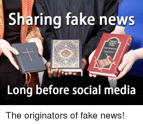 Memes, Social Media, and 🤖: Sharing fake news  Long before social media The originators of fake news!