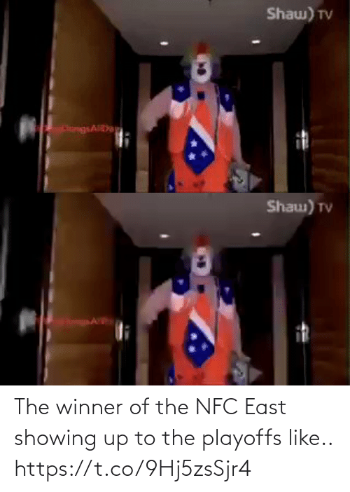 nfc: Shaw) TV  HangsAD   Shau) TV The winner of the NFC East showing up to the playoffs like.. https://t.co/9Hj5zsSjr4