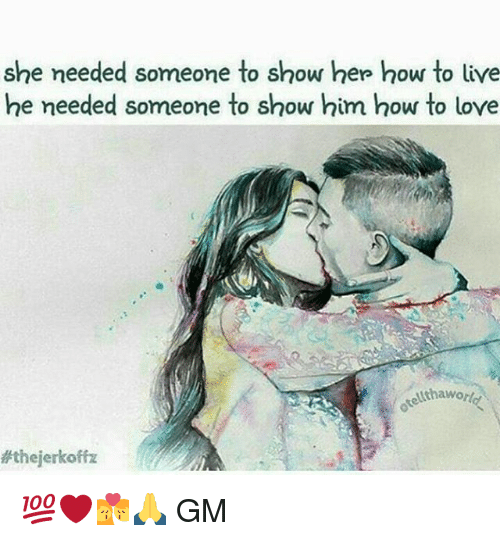 Utha: she needed someone to show her how to live  he needed someone to show him how to love  Utha world  Athejerkoffz 💯❤💏🙏 GM