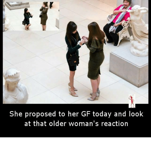 She Proposed To Her GF Today And Look At That Older Woman