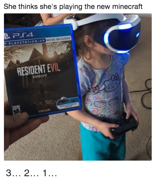 Moded: She thinks she's playing the new minecraft  PLAYSTATION.VR  MODE INCLUDED  RESIDENT EVIL  biohazard 3… 2… 1…