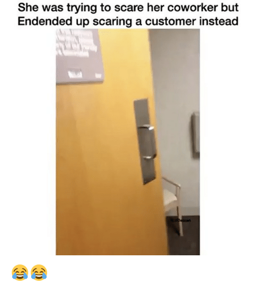 coworking: She was trying to scare her coworker but  Endended up scaring a customer instead 😂😂