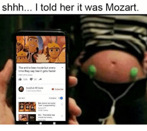 Shhh I Told Her It Was Mozart
