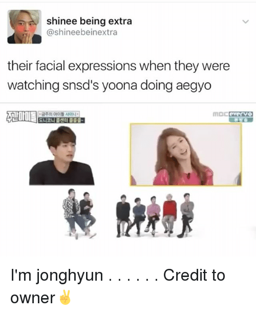 yoona: shinee being extra  @shineebeinextra  their facial expressions when they were  watching snsd's yoona doing aegyo I'm jonghyun . . . . . . Credit to owner✌